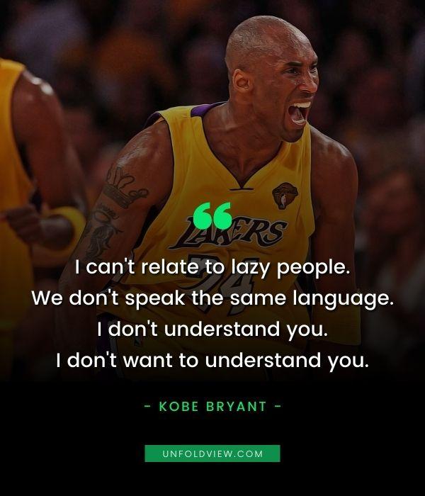 lazy people quotes kobe bryant