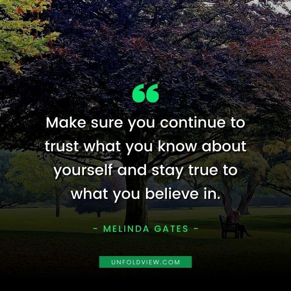 trust believe quotes melinda gates