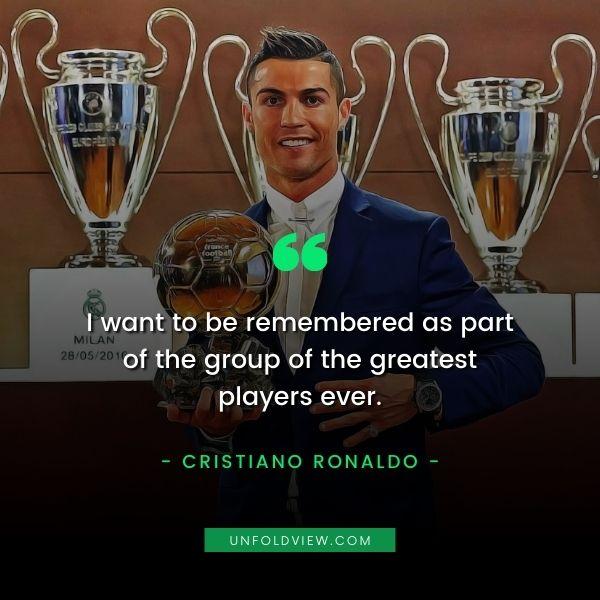 cristiano ronaldo quotes greatest player