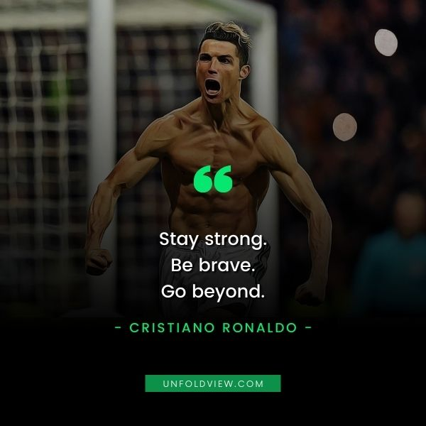 cristiano ronaldo quotes stay strong