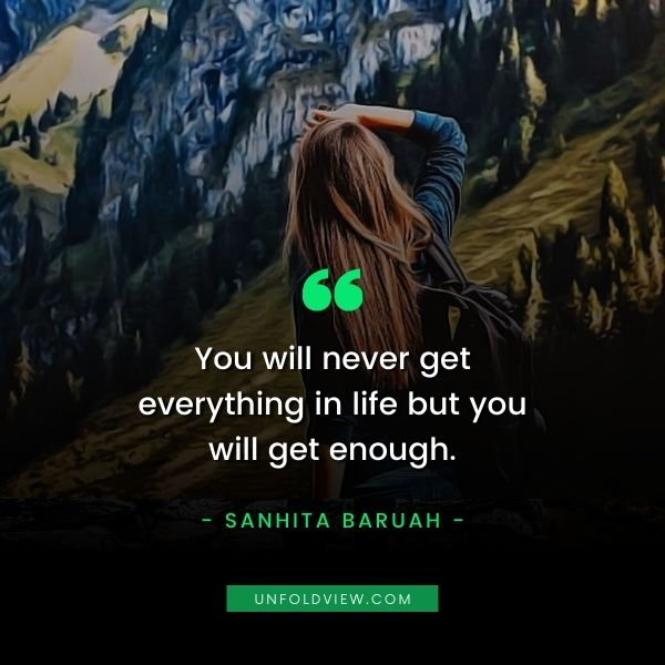 enough quotes sanhita baruah
