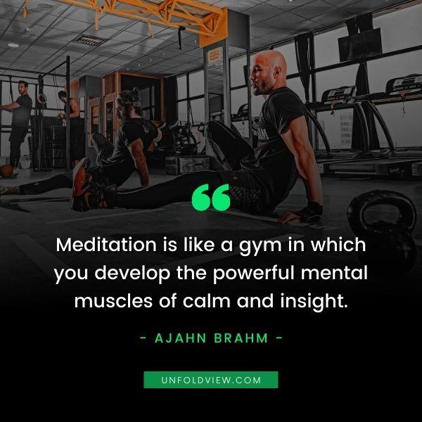 meditation gym quotes ajahn brahm