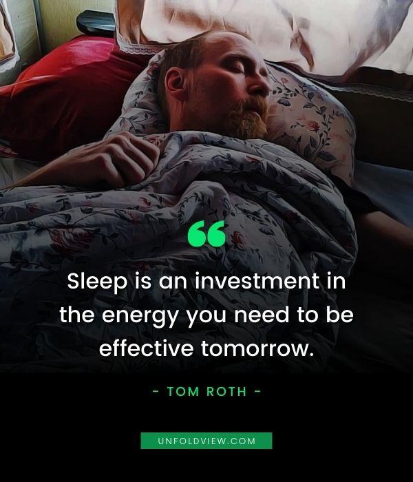 sleep quotes tom roth