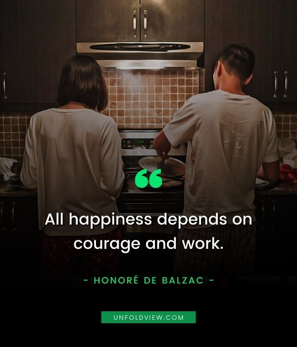 happiness courage and work happy quotes