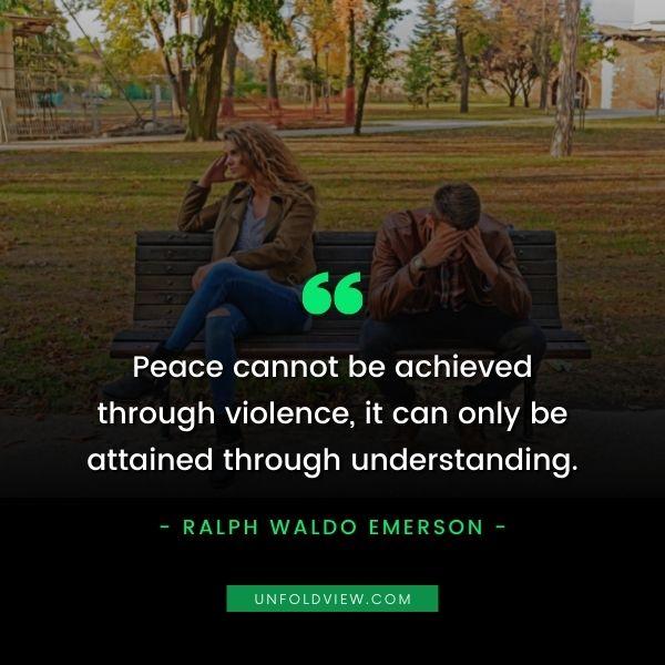 peace through understanding quotes ralph waldo emerson