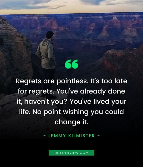 regret are pointless quotes lemmy kilmister