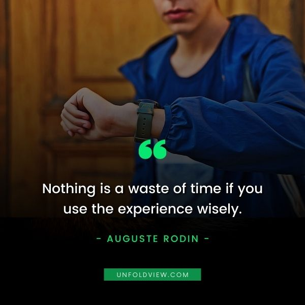 use time wisely quotes auguste rodin