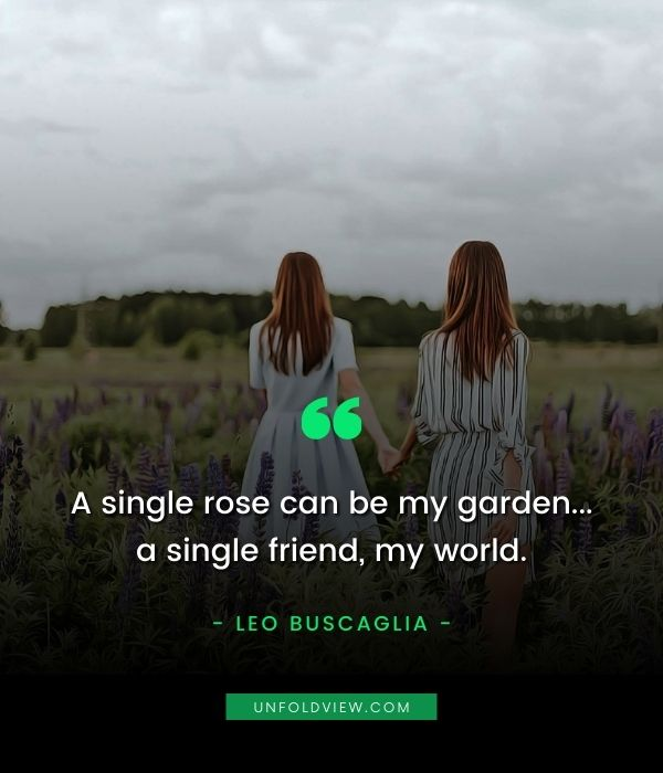 what is good friend quotes leo buscaglia