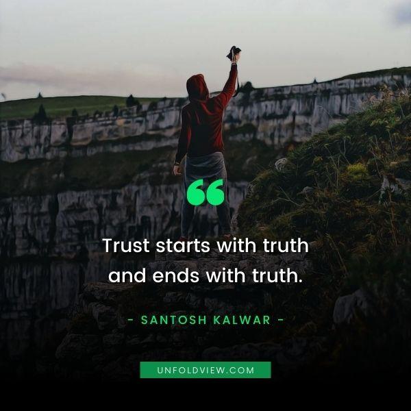 trust on friendship quotes Santosh Kalwar