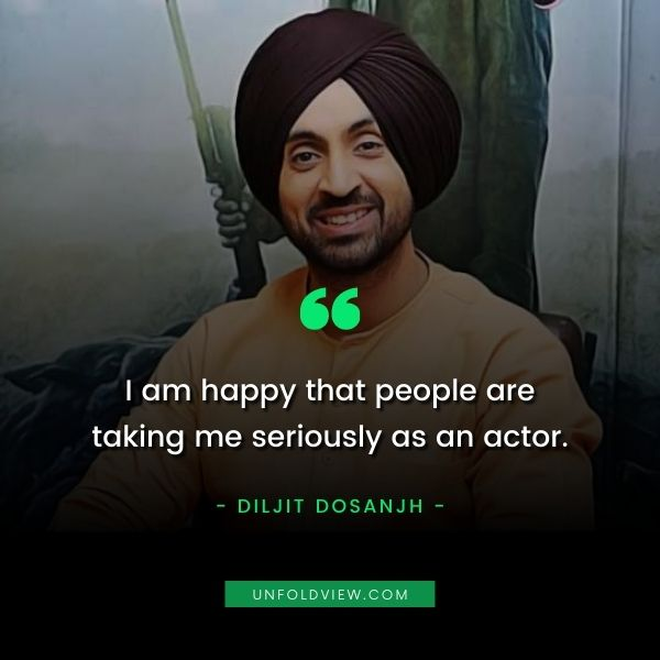 what makes me happy quotes Diljit Dosanjh