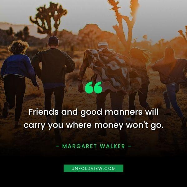 friends quotes Margaret Walker