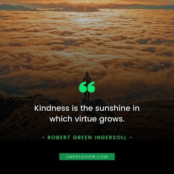 kindness quotes Robert Green Ingersoll