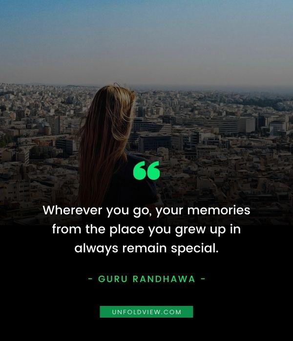 memories hometown quotes Guru Randhawa