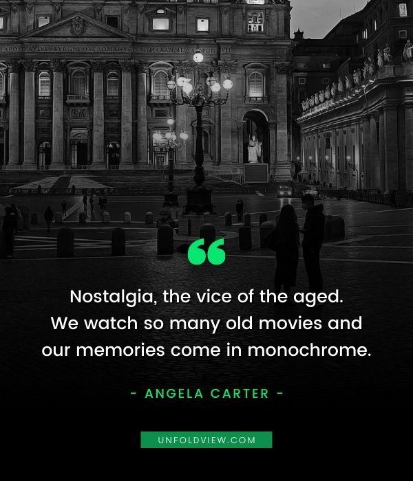 memories nostalgia quotes Angela Carter