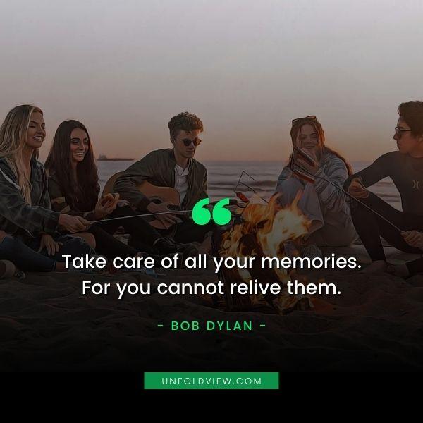 memories quotes Bob Dylan