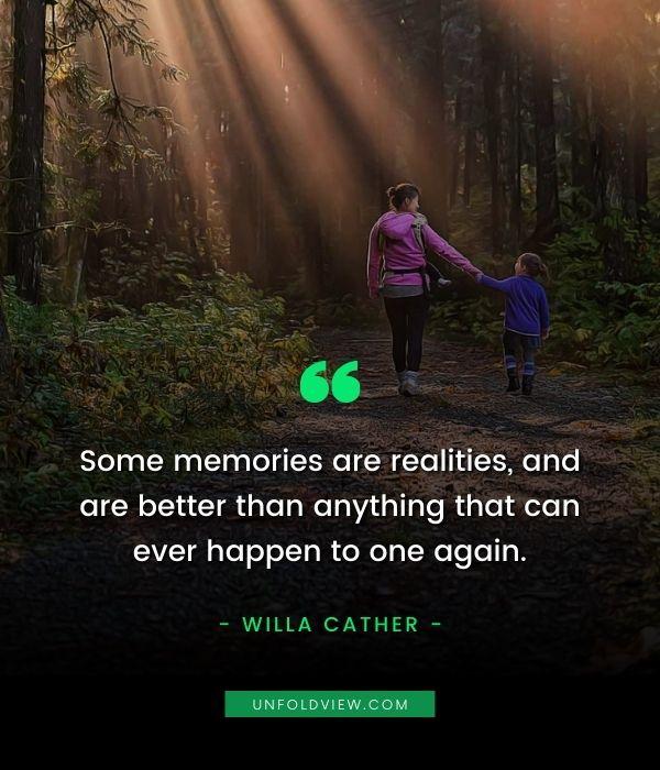 memories quotes Willa Cather