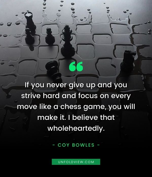 never give up quotes Coy Bowles