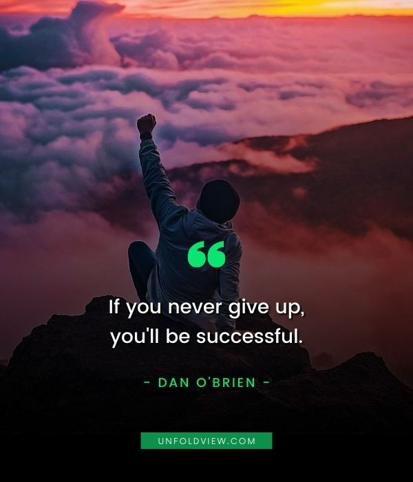 never give up successful quotes Dan O'Brien