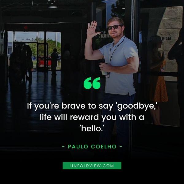 self reward hello people quotes Paulo Coelho